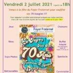 """Flyer """"Invitation à la fête du Foyer Fraternel"""" du 2 juillet 2021"""